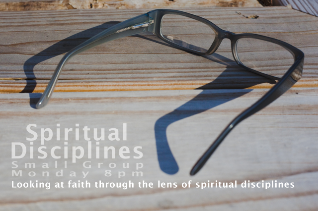 Spiritual Disciplines Small Group